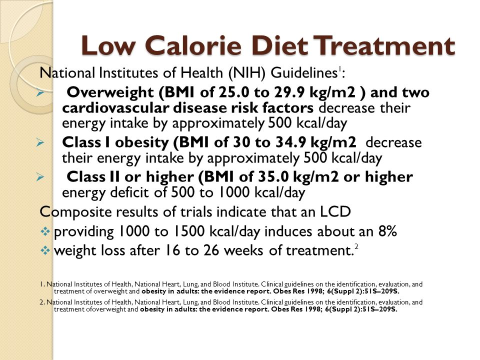 Low Calorie Diet Treatment