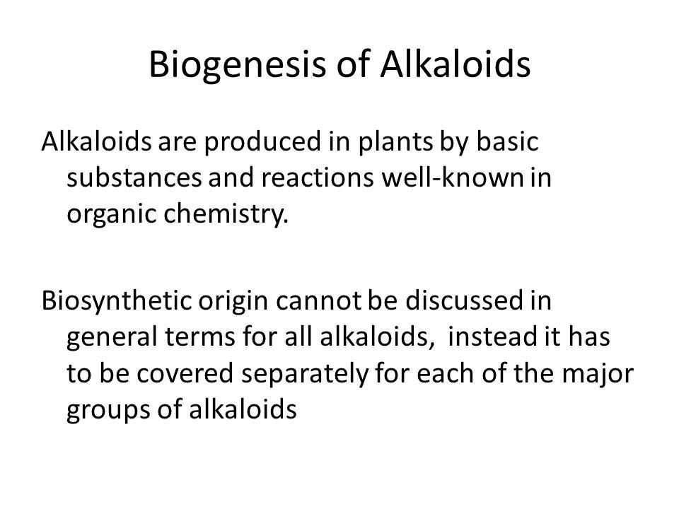 Biogenesis of Alkaloids