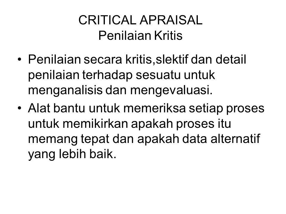 CRITICAL APRAISAL Penilaian Kritis