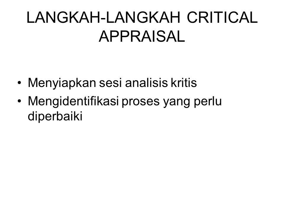 LANGKAH-LANGKAH CRITICAL APPRAISAL