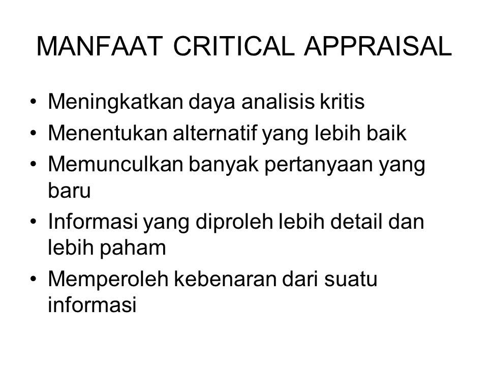 MANFAAT CRITICAL APPRAISAL