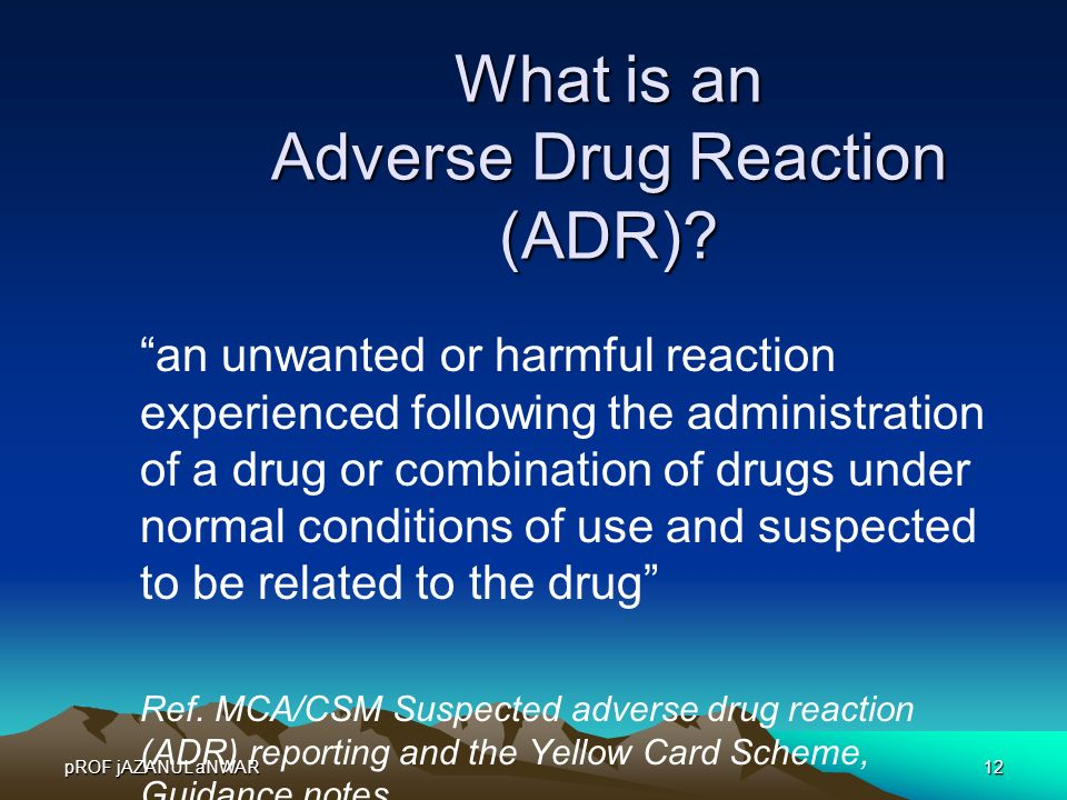 What is an Adverse Drug Reaction (ADR)