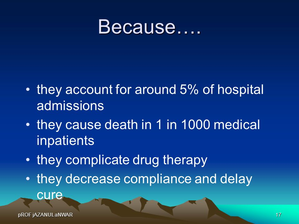 Because…. they account for around 5% of hospital admissions