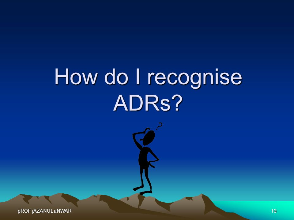 How do I recognise ADRs Things to say