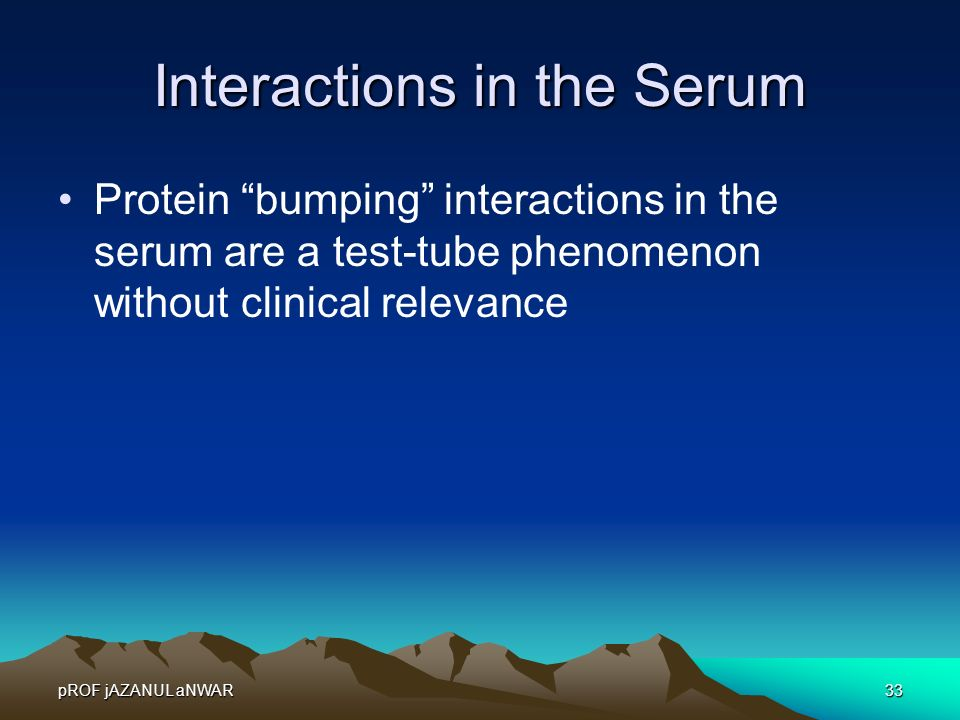Interactions in the Serum