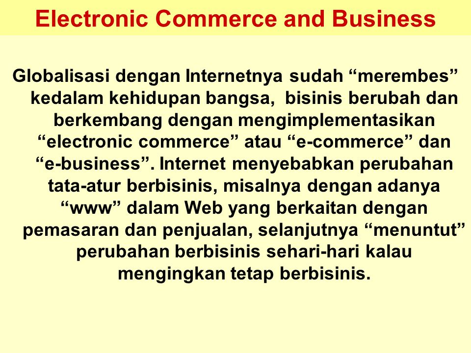 Electronic Commerce and Business