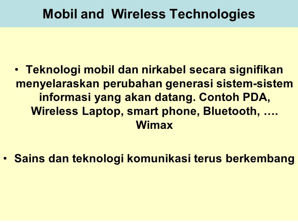 Mobil and Wireless Technologies