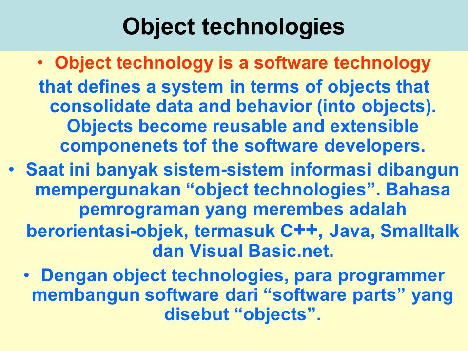 Object technology is a software technology
