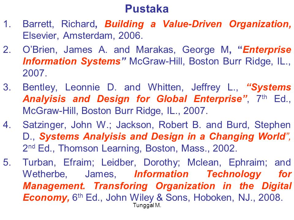 Pustaka Barrett, Richard, Building a Value-Driven Organization, Elsevier, Amsterdam, 2006.