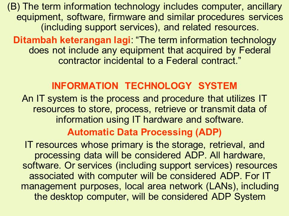 INFORMATION TECHNOLOGY SYSTEM Automatic Data Processing (ADP)