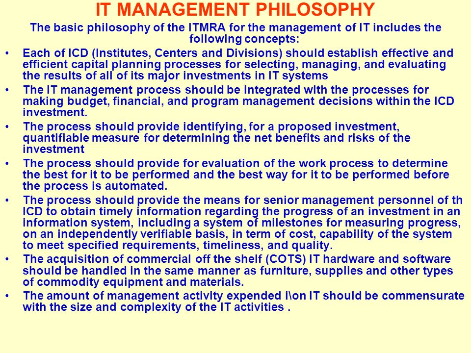IT MANAGEMENT PHILOSOPHY