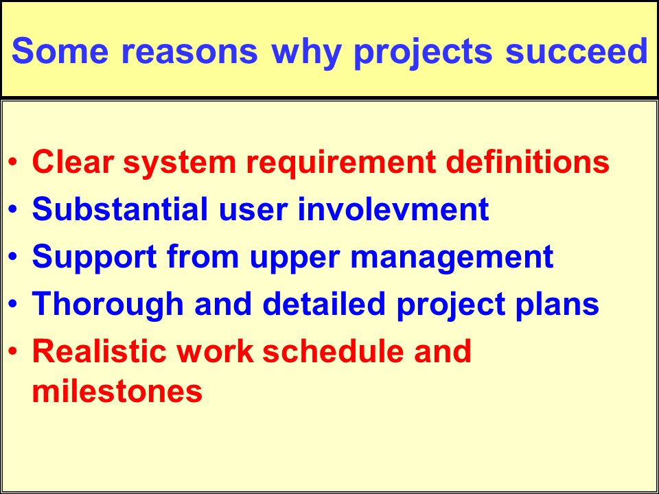 Some reasons why projects succeed