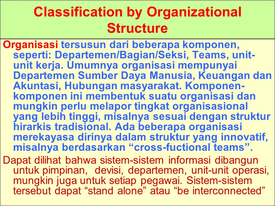 Classification by Organizational Structure