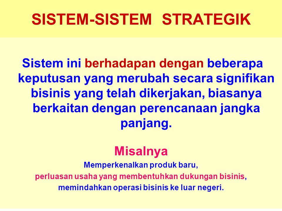 SISTEM-SISTEM STRATEGIK