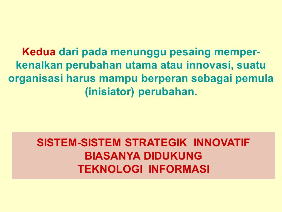 SISTEM-SISTEM STRATEGIK INNOVATIF