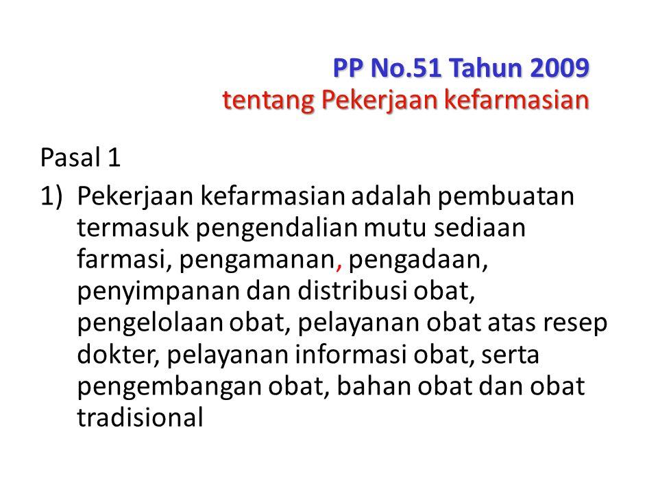 PP No.51 Tahun 2009 tentang Pekerjaan kefarmasian