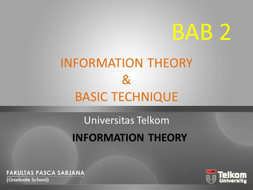 INFORMATION THEORY & BASIC TECHNIQUE
