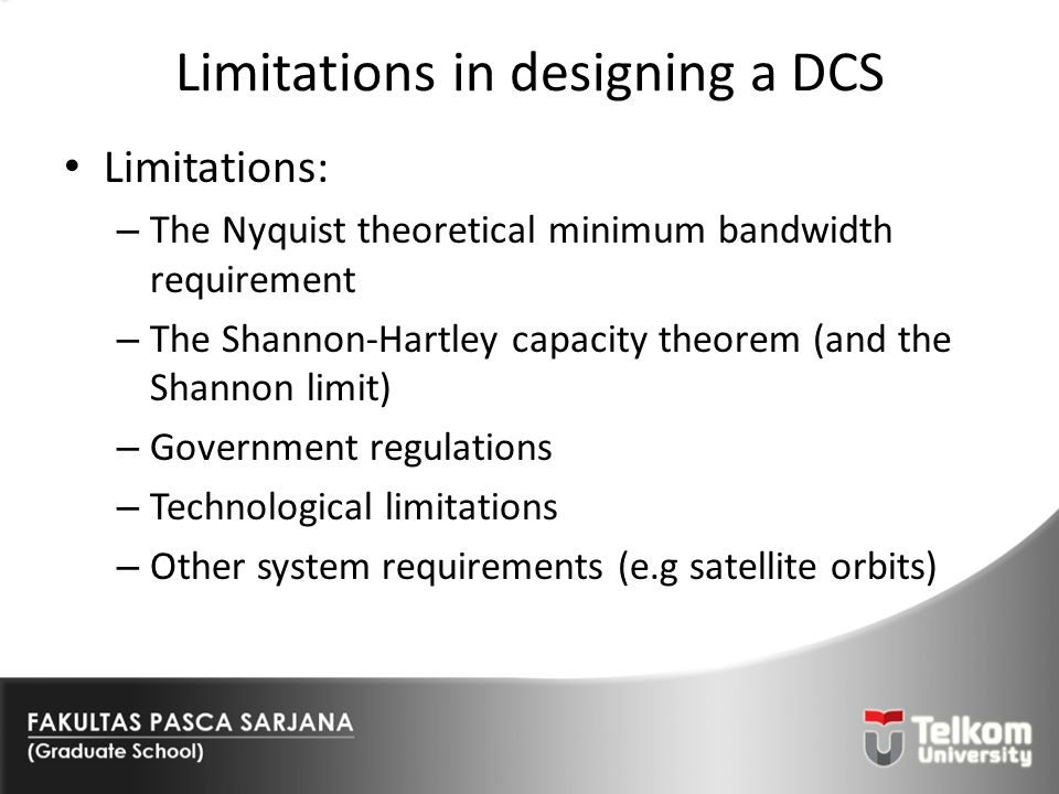 Limitations in designing a DCS