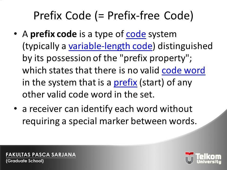 Prefix Code (= Prefix-free Code)