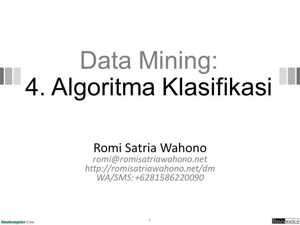 Data Mining: 4. Algoritma Klasifikasi