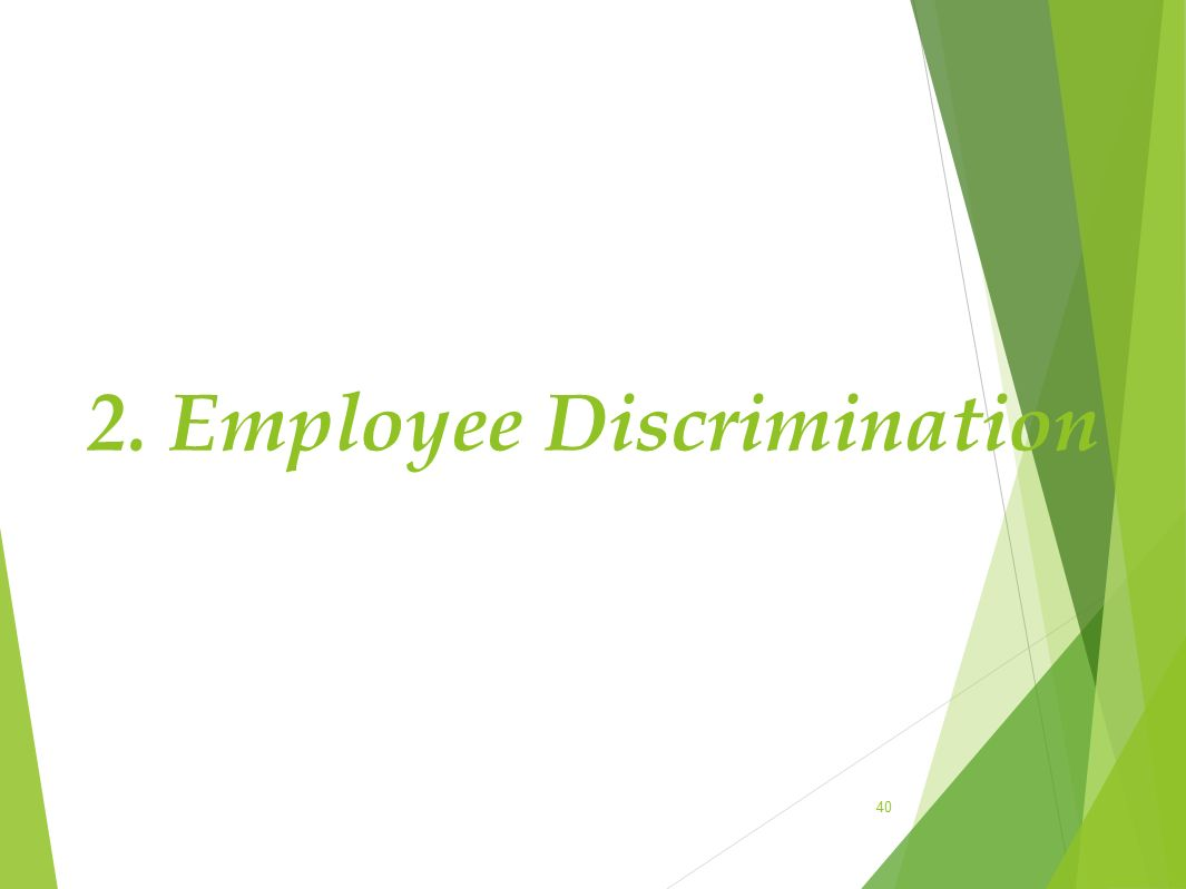 2. Employee Discrimination
