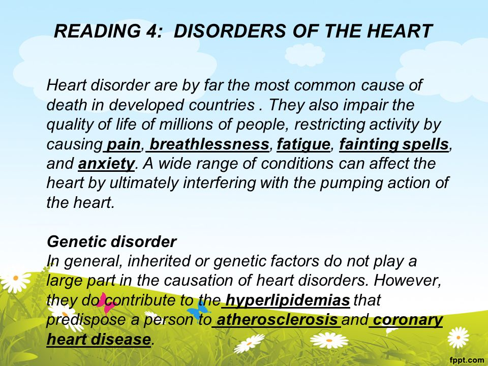 READING 4: DISORDERS OF THE HEART