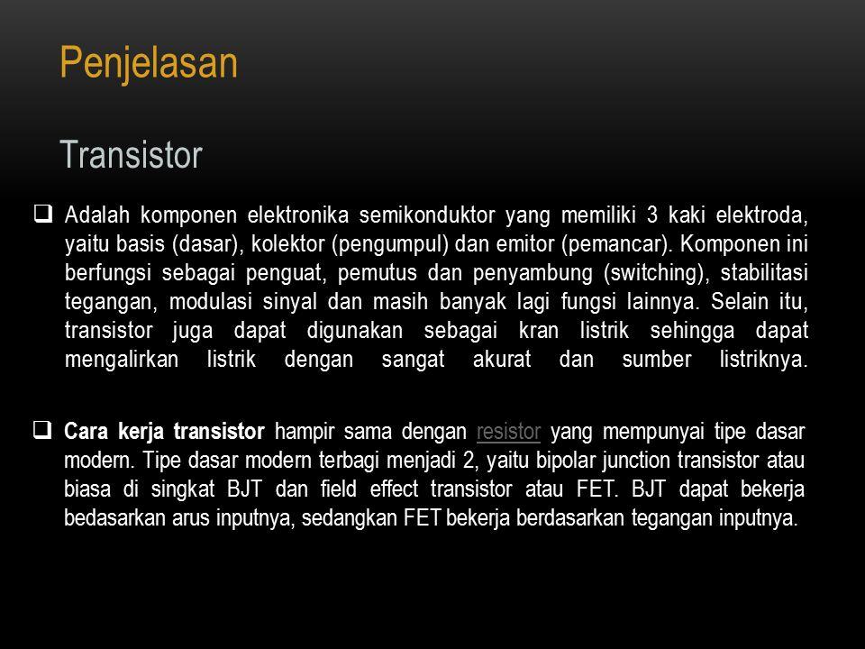 Penjelasan Transistor