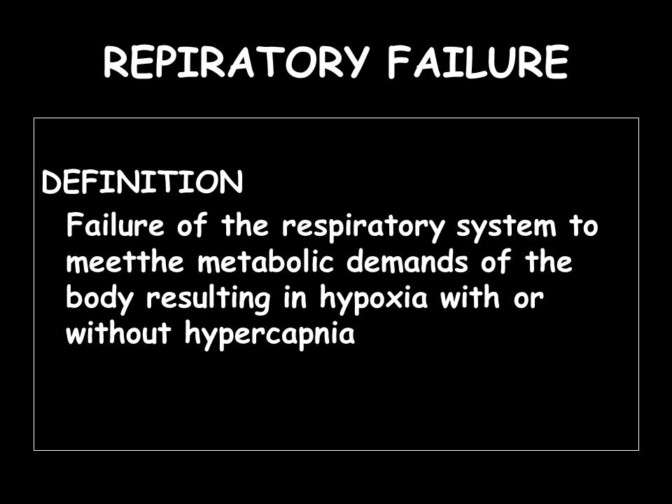 REPIRATORY FAILURE DEFINITION