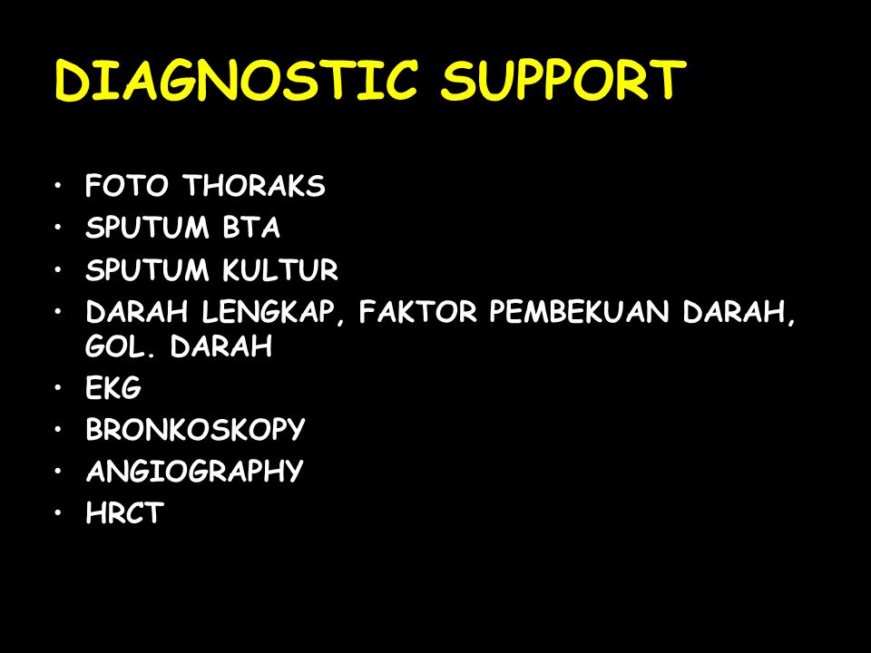 DIAGNOSTIC SUPPORT FOTO THORAKS SPUTUM BTA SPUTUM KULTUR