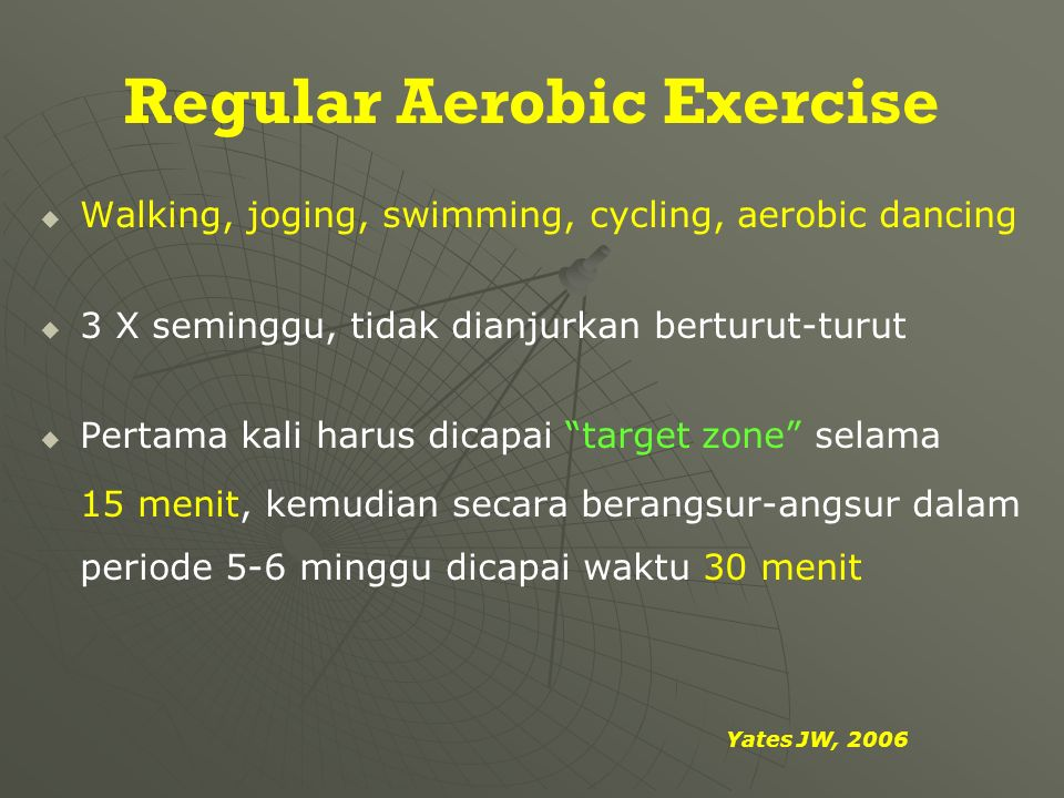 Regular Aerobic Exercise