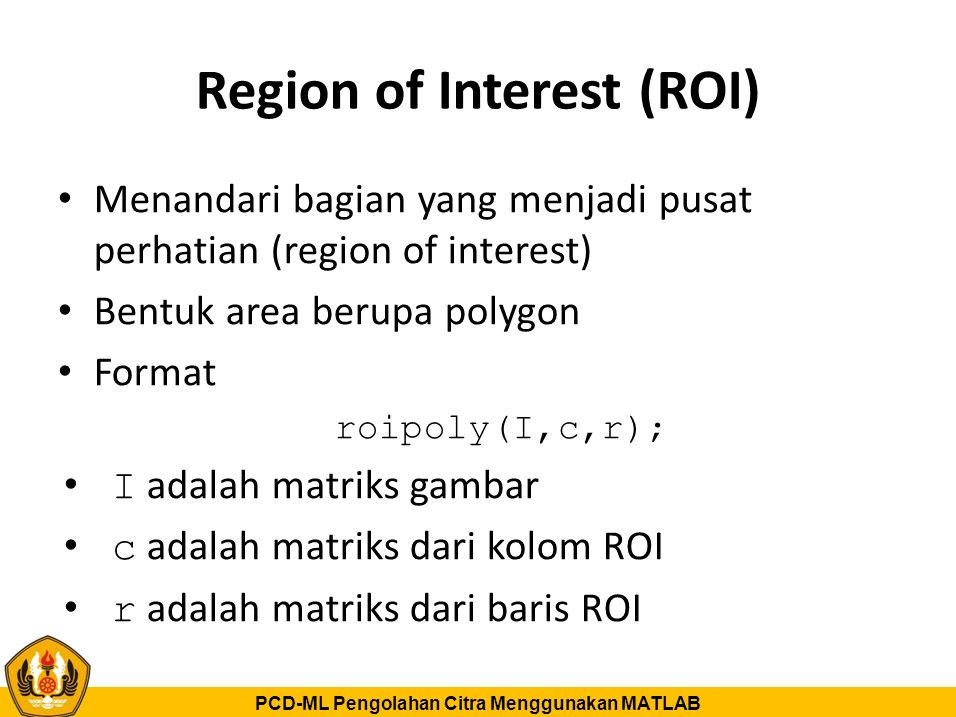 Region of Interest (ROI)