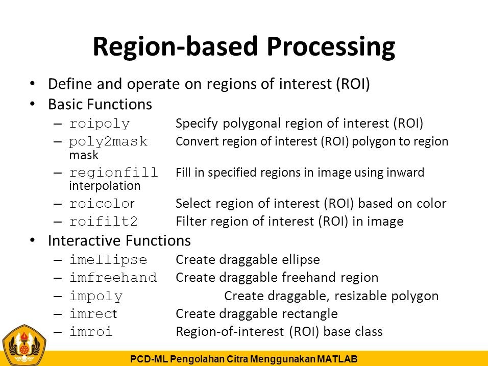 Region-based Processing
