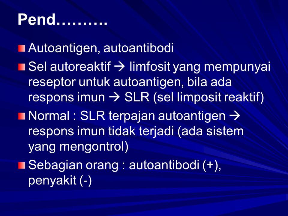 Pend………. Autoantigen, autoantibodi