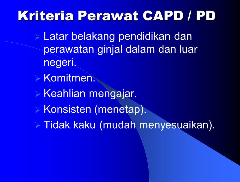 Kriteria Perawat CAPD / PD
