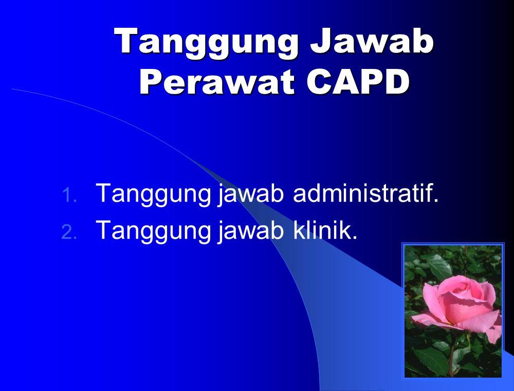 Tanggung Jawab Perawat CAPD