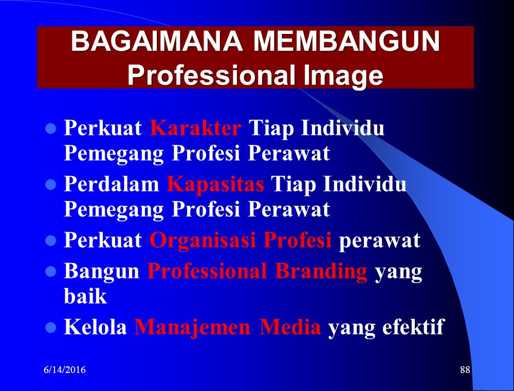 BAGAIMANA MEMBANGUN Professional Image