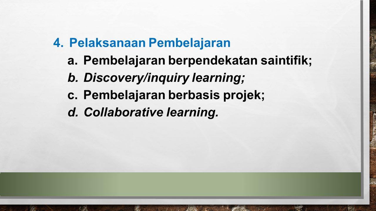 Pelaksanaan Pembelajaran
