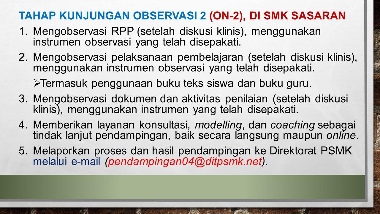TAHAP KUNJUNGAN OBSERVASI 2 (ON-2), DI SMK SASARAN
