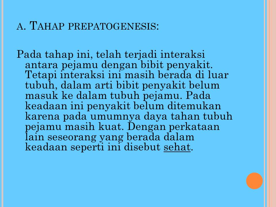 a. Tahap prepatogenesis: