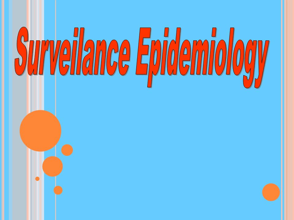 Surveilance Epidemiology