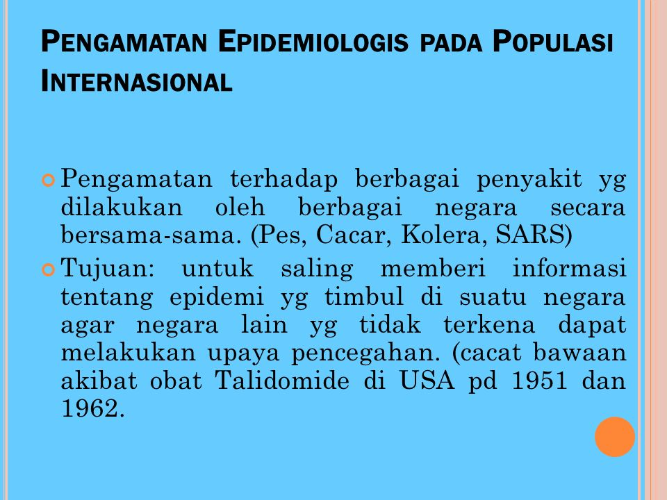 Pengamatan Epidemiologis pada Populasi Internasional