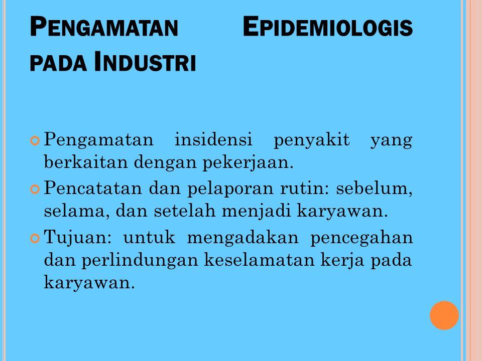 Pengamatan Epidemiologis pada Industri