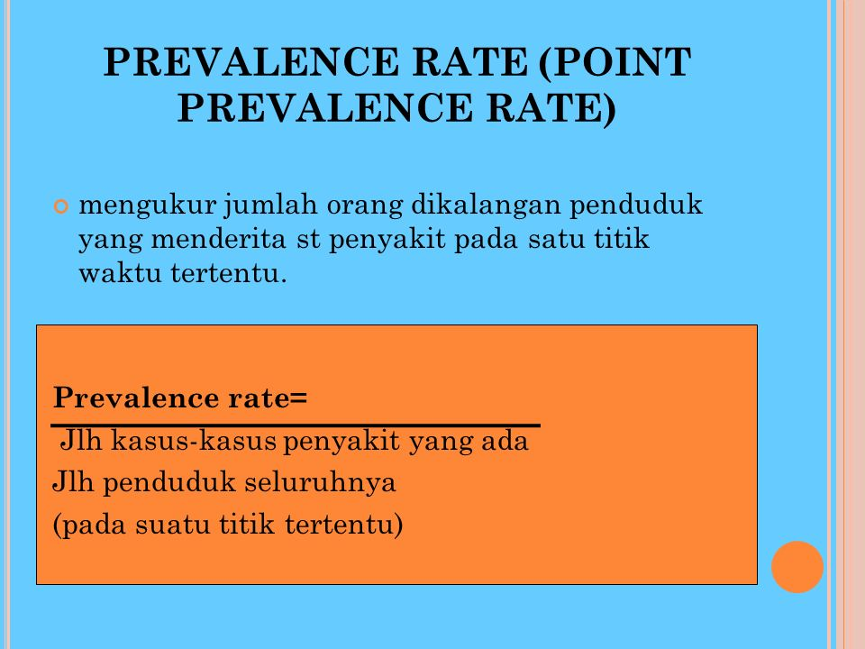 PREVALENCE RATE (POINT PREVALENCE RATE)