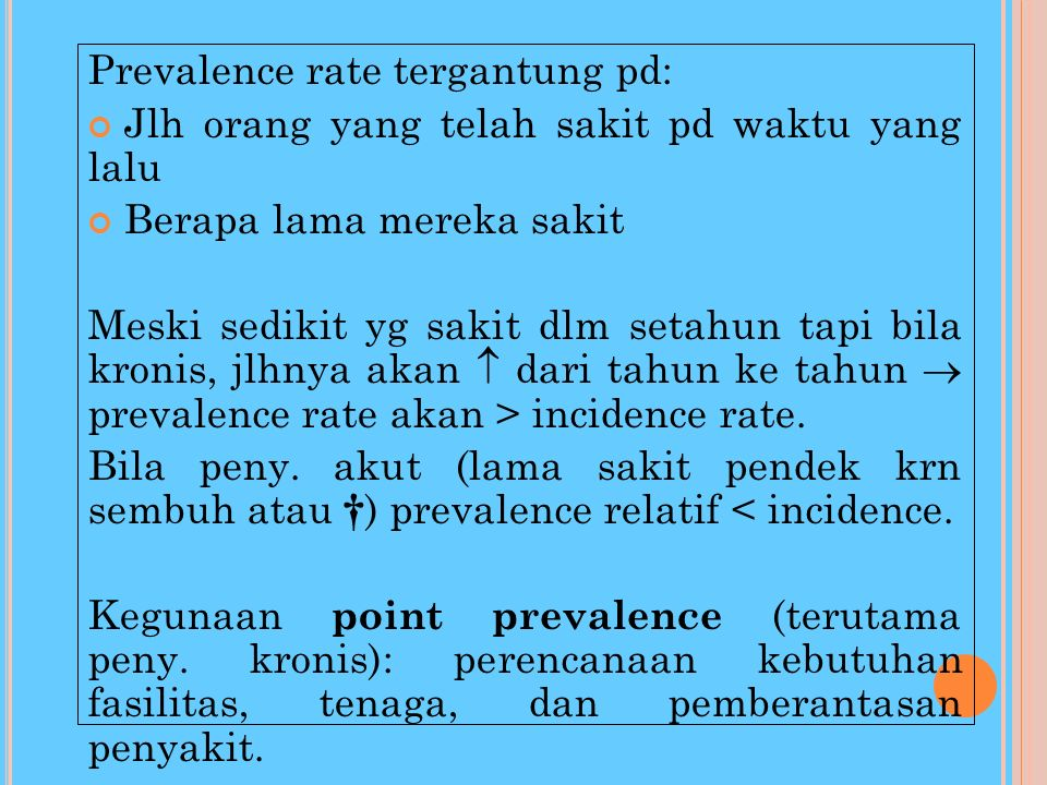 Prevalence rate tergantung pd: