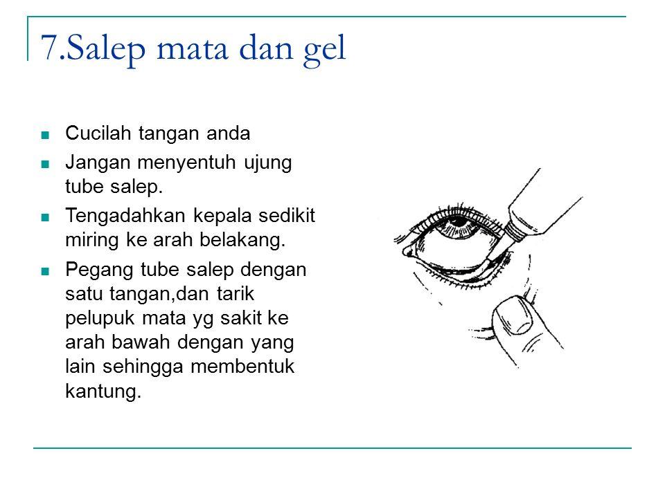 7.Salep mata dan gel Cucilah tangan anda