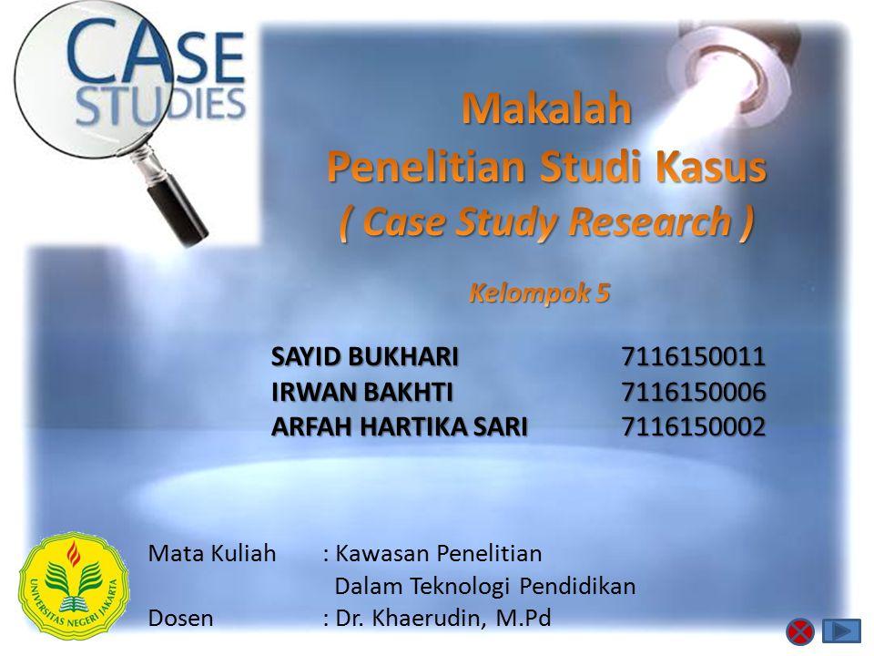 Penelitian Studi Kasus