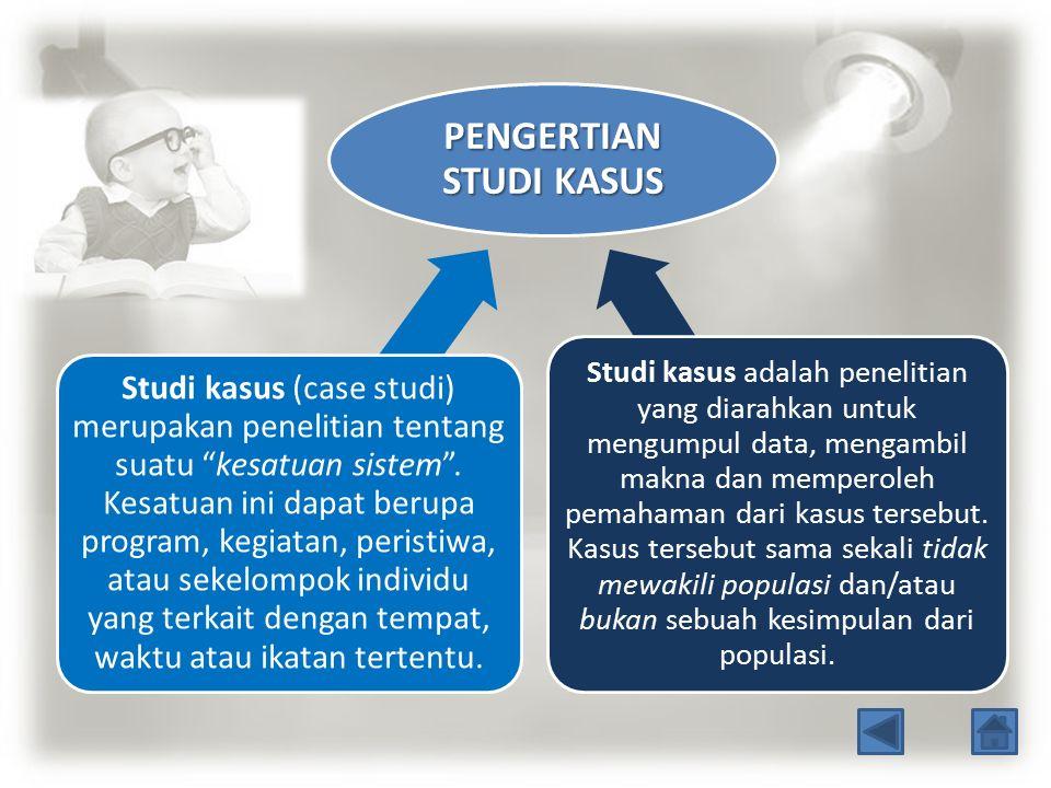 PENGERTIAN STUDI KASUS
