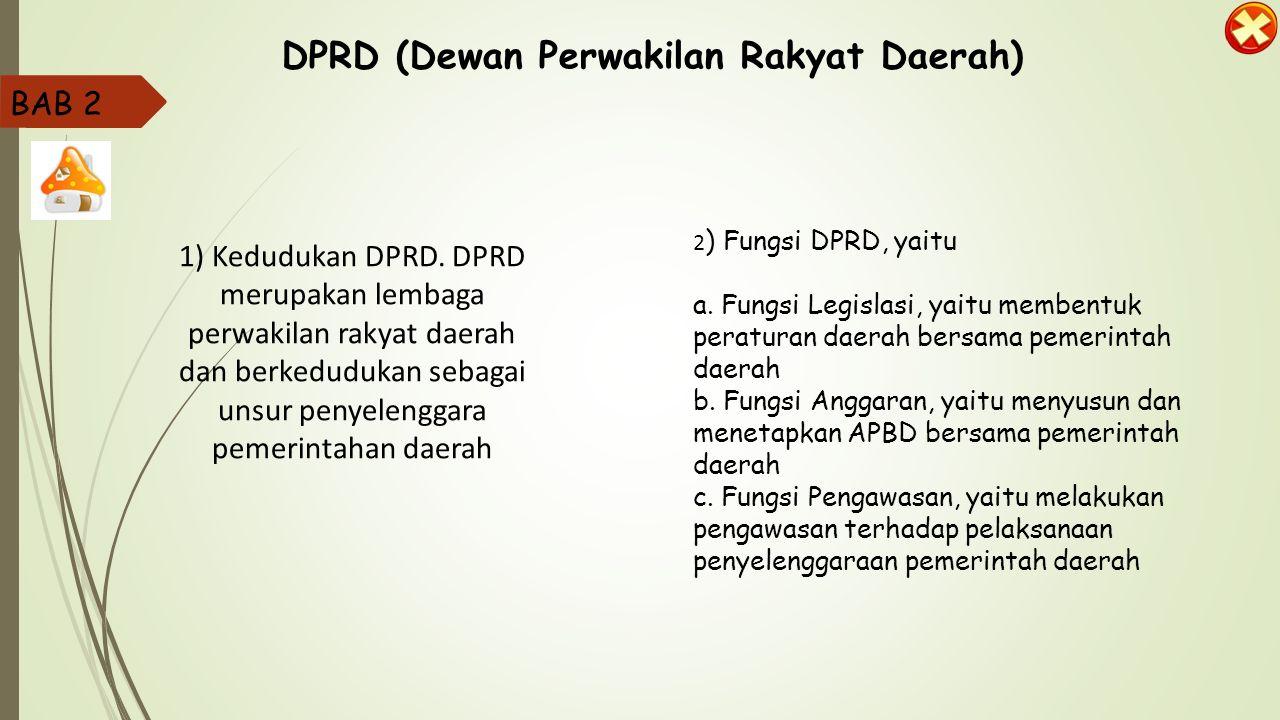 DPRD (Dewan Perwakilan Rakyat Daerah)