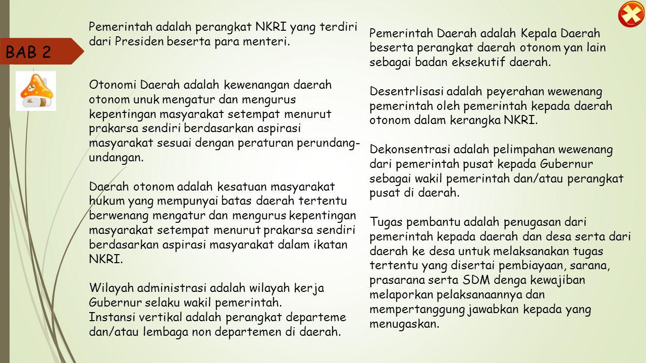 Pemerintah Daerah adalah Kepala Daerah beserta perangkat daerah otonom yan lain sebagai badan eksekutif daerah.