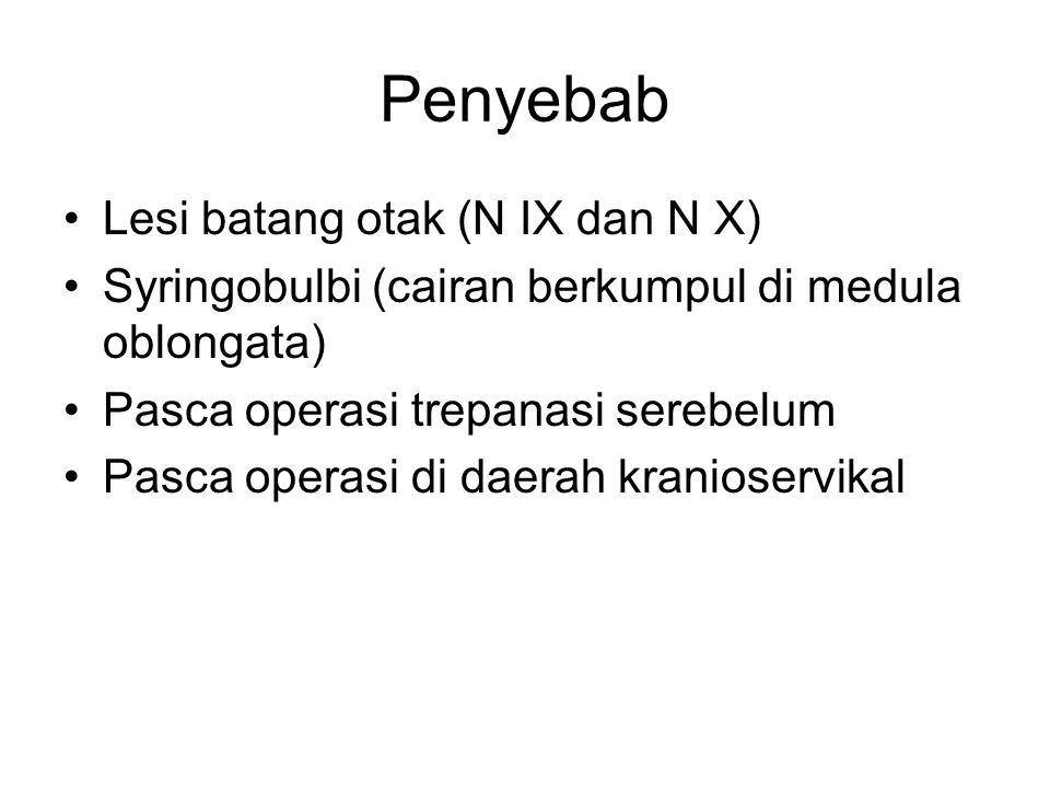 Penyebab Lesi batang otak (N IX dan N X)